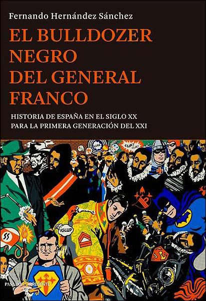 Portada del libro 'El bulldozer negro del general Franco', de Fernando Hernández Sánchez