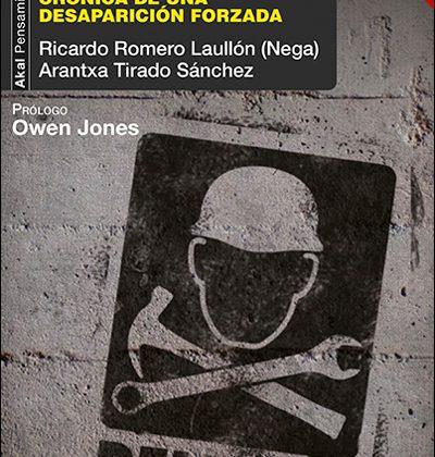 'La clase obrera no va al paraíso', de Ricardo Romero y Arantxa Tirado (Akal, Barcelona, 2016)